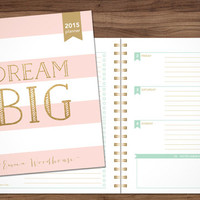 2015 planner custom planner student planner HORIZONTAL LAYOUT weekly monthly calendar agenda daytimer / pink stripes gold glitter dream big