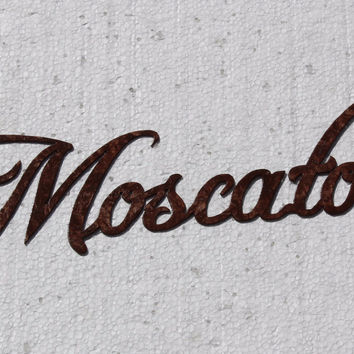 Moscato Wine Word Antique Copper Paint Metal Wall Art Home Kitchen Decor