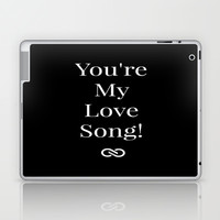 You're My Love Song Laptop & iPad Skin by Louisa Catharine Forsyth