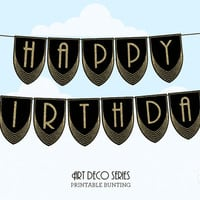 ART DECO Birthday Bunting Banner, Great Gatsby Printable Decoration, Black and Gold Glitter, Party Decoration, Diy, 1920, Art Nouveau