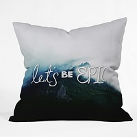Leah Flores Lets Be Epic Throw Pillow