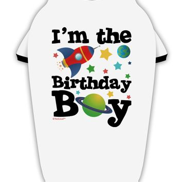 I'm the Birthday Boy - Outer Space Design Stylish Cotton Dog Shirt by TooLoud