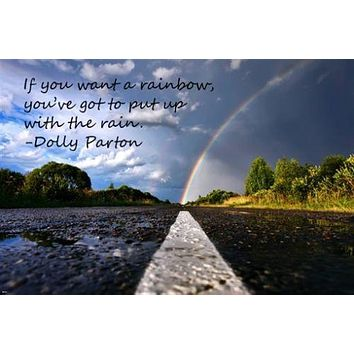 RAINBOW &  highway INSPIRATIONAL Dolly Parton quote POSTER 24X36 HOT new!