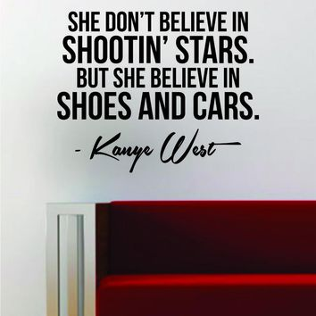 Kanye West Shoes and Cars Quote Decal Sticker Wall Vinyl Art Music Lyrics Home Decor Y
