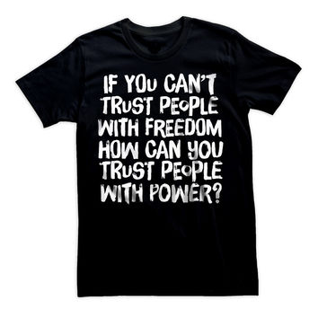 If You Can't Trust People Shirt