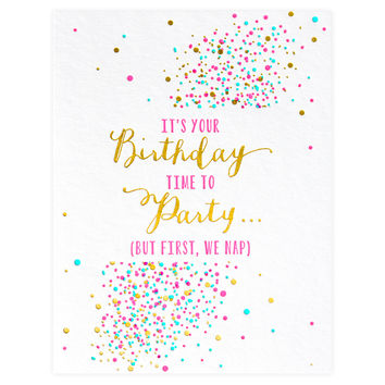 Party and Naps Birthday Card