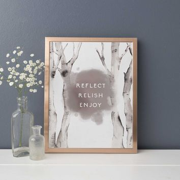 "Modern Forest ""Reflect Relish Enjoy"" Inspirational Wall Art Print"