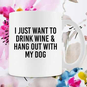 Wine Lover Gifts For Dog Lovers Mug Wine Drinker Dog Mom Mug Best Coffee Cup Dog Mom Gift Unique Mugs Wine Gifts For Her Ceramic Mug -SA1010