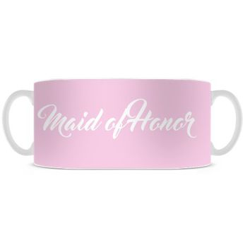Pink Maid of Honor Mug