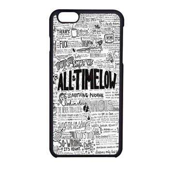 All Time Low Quotes Art iPhone 6 Case