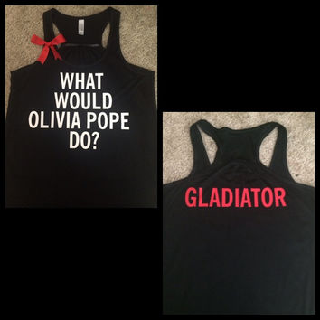 Scandal Tank - Olivia Pope- Ruffles with Love - Fun Tank - Workout Tank