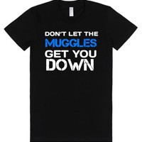 Don't let the muggles get you down t-shirt-Female Black T-Shirt