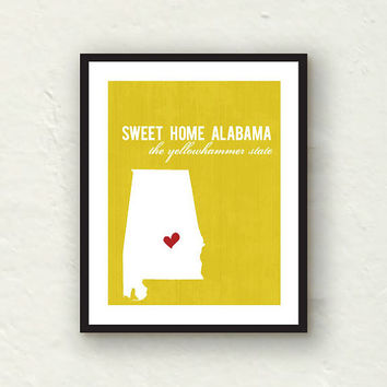 Alabama print -  Sweet Home Alabama - State print home decor - yellow decor - 8x10 graphic print