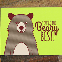 Friendship or Love Card, You're the Beary Best! - pun card, bear card, greeting card, cute bear art, animal puns, thank you note card, punny