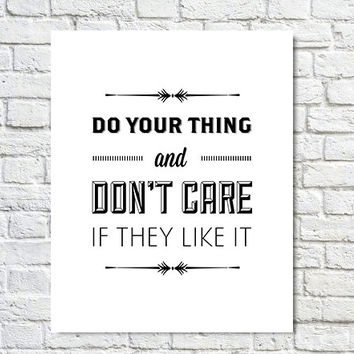 30 Rock Poster, Liz Lemon Quote, Tv Poster, Black White, Wall Decor, Inspirational, Motivational Art - Do Your Thing (8x10)