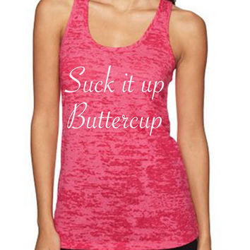 Suck It Up Buttercup women's workout tank tops from Spin Off Apparel