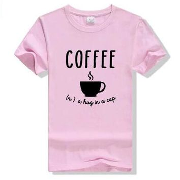 Coffee Definition Hug In A Cup Humor Foodie Humor College Tees Women Letter Print T-Shirt Female funny Cotton Pink yellow Tshirt