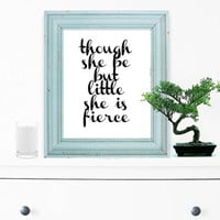 She Is Fierce, Inspirational Quote, Motivational Poster, Gift Ideas, Shabby Chic, Wall Decal, Home Decor, Typography Print - PT0111