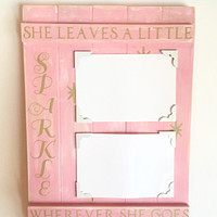 She Leaves A Little Sparkle Whereever She Goes Wood Picture Frame - Pink - Gold - Whitewash - Starburst - Glitter - 10x14 - Baby Shower Gift