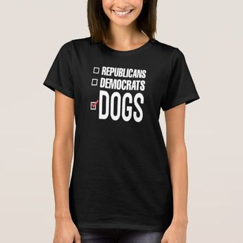 VOTE FOR DOGS T-Shirt