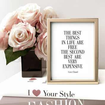 Coco Chanel Quote, The best things in life are free,Fashion Print, Typography Wall Art, Fashion Quote, Inspirational Print, Custom Color