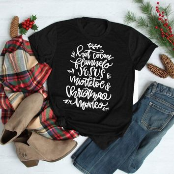 Hot Coco Flannels Jesus Mistletoe and Christmas Movies T Shirt Holiday gift funny slogan cotton gift aesthetic tumblr shirt tees
