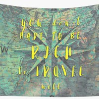 'You dont have to be rich to travel well #motivationialquote' Wall Tapestry by JBJart