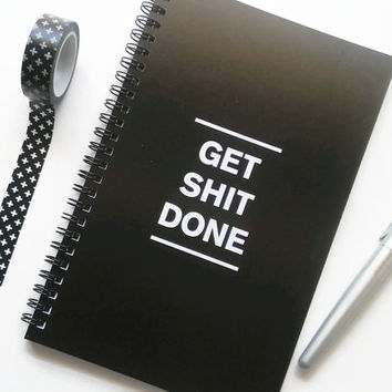 Writing journal, spiral notebook, sketchbook, bullet journal, black and white, to do list, blank lined or grid paper - Get S**t done