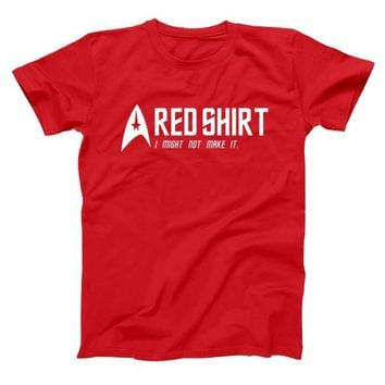 Red Shirt Might Not Make It Men's T-Shirt