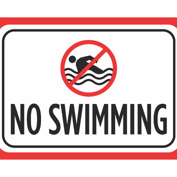 """No Swimming"" Swimming Pool Sign"