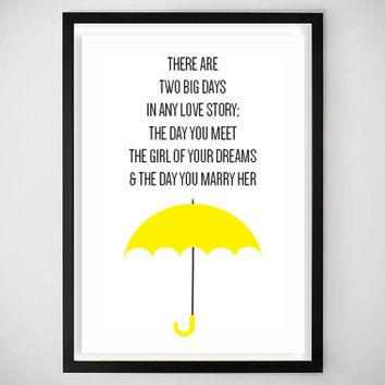Himym Love Quotes Inspiration How I Met Your Mother HIMYM Ted Mosby From Homewrecker Decor