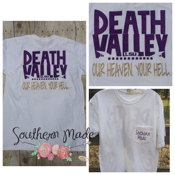 Death Valley Our Heaven Your Hell LSU football T shirt Southern Football Tee Tiger football shirt