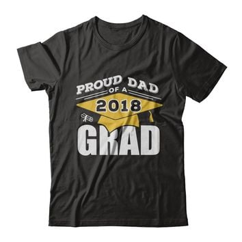 Class Of 2018 Proud Dad Of A 2018 Graduate