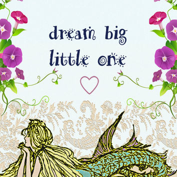 "Mermaid Image, Mermaid Wisdom Image,Word Art Image, Large ""dream big little one"" Poster ,Wall Décor, Kids Room, Nursery Décor, Home Décor"
