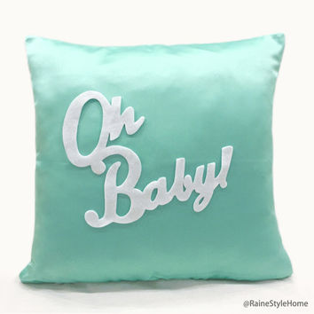 Oh Baby Mint And White Pillow Cover. Children Room Nursery Decorative Cushion Cover. COLOR Choice. Unisex Baby Shower Gift