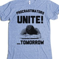 Procrastinators Unite! ....Tomorrow-Unisex Athletic Blue T-Shirt