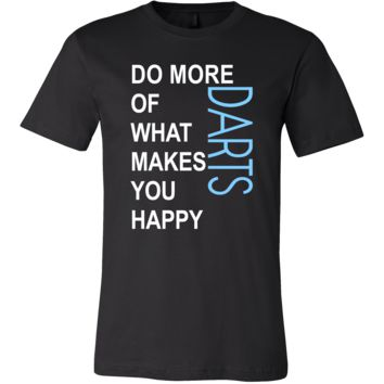 Darts Shirt - Do more of what makes you happy Darts- Hobby Gift