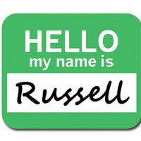 Russell Hello My Name Is Mouse Pad