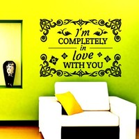Wall Decals Quote I'm Completely Love with You Decal Vinyl Sticker Home Decor Love Bedroom Interior Window Decals Art Murals