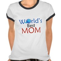 World's best MOM - Tshirt