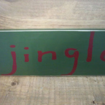 Rustic Christmas Sign-Wood Sign-Jingle Sign- Maroon and Green Sign-Primitive Sign-Sign-Hand painted Sign