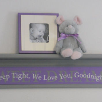 "Purple Gray Baby Nursery Room Decor 30"" Grey Wall Shelf with SWEET DREAMS - Lilac Quote Sign - Sleep Tight, We Love You, Goodnight"