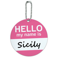 Sicily Hello My Name Is Round ID Card Luggage Tag