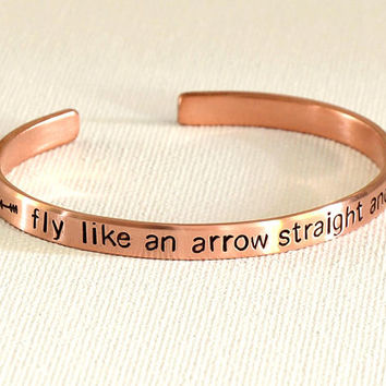 Fly like an arrow straight and true copper cuff bracelet or personalized Mantra