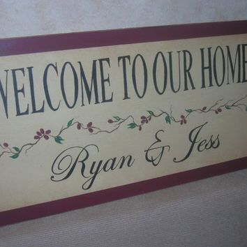 PERSONALIZED Saying Sign - Welcome To Our Home - Twigs and Berries - First or Last Name - HAND Painted GREAT Gift