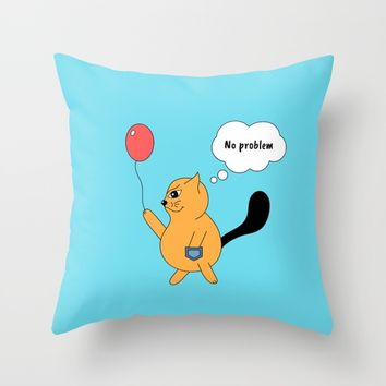 Beatrice. The cat that thinks... No problem Throw Pillow by ArtGenerations