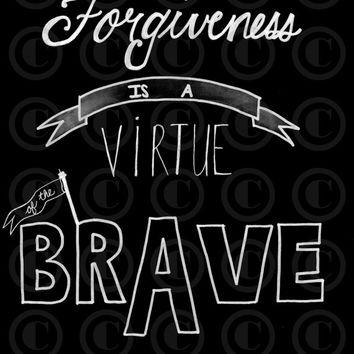 Forgiveness Chalkboard Printable pen- ink printables -Hand lettering -inspirational quote posters -subway ar- wall art -home- office decor