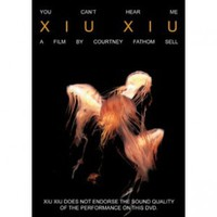 Xiu Xiu You Can't Hear Me DVD - Xiu Xiu - X - Artists/Groups - Rockabilia