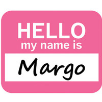 Margo Hello My Name Is Mouse Pad