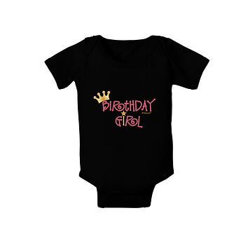 Birthday Girl - Princess Crown and Wand Baby Bodysuit Dark by TooLoud